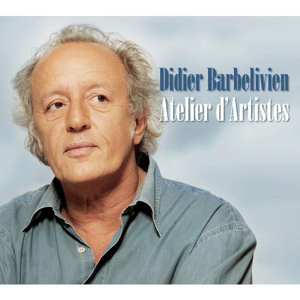 Didier Barbelivien - Atelier d'artistes