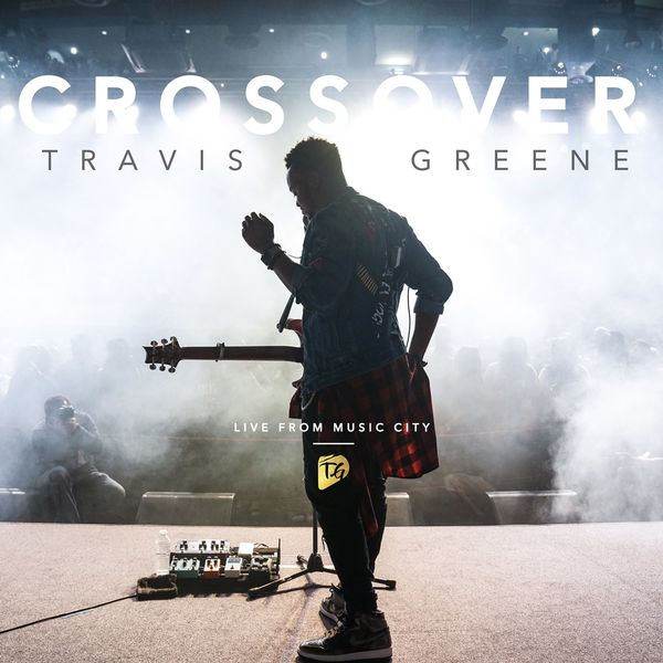 Image result for travis greene album