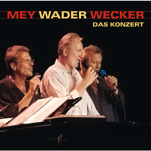 Reinhard Mey - Mey Wader Wecker - Das Konzert