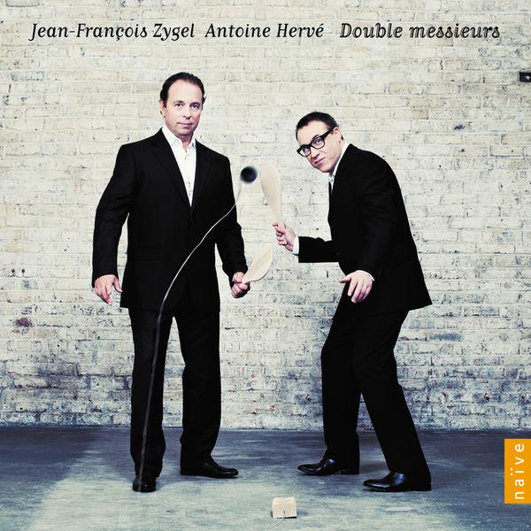 Jean-François Zygel, Antoine Hervé - Double messieurs