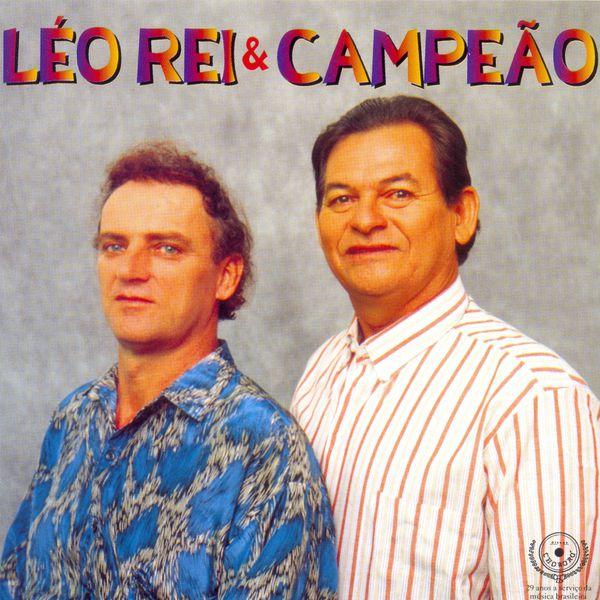 Léo Rei & Campeão - Léo Rei & Campeão