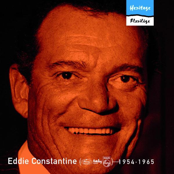 Eddie Constantine - Heritage - Florilège - Mercury / Barclay / Philips (1954-1965)