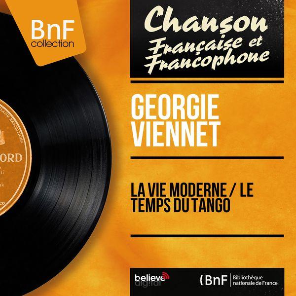 Georgie Viennet - La vie moderne / Le temps du tango (Mono Version)