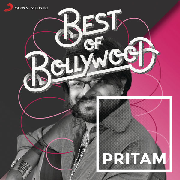 Pritam - Best of Bollywood: Pritam