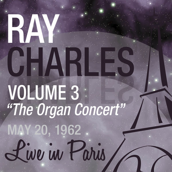 Ray Charles - Live in Paris, Vol. 3 -Ray Charles