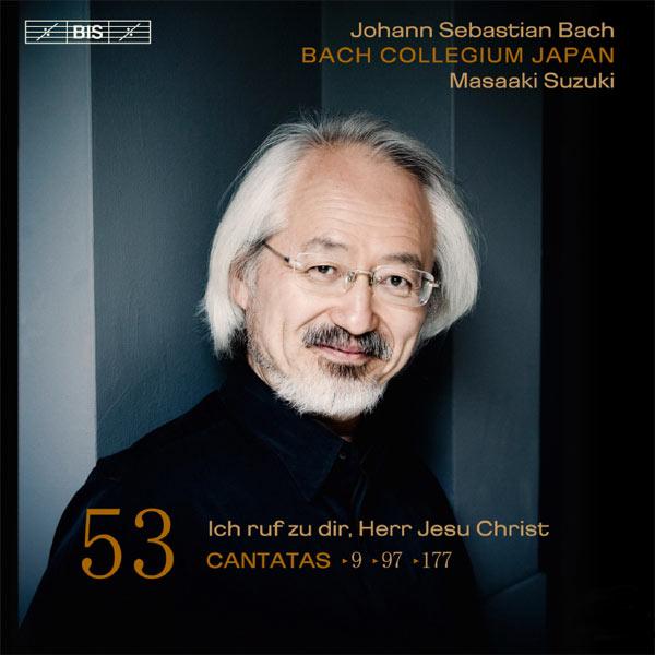 Masaaki Suzuki - Bach: Cantates, Vol. 53 (BWV 9, 97 & 177)