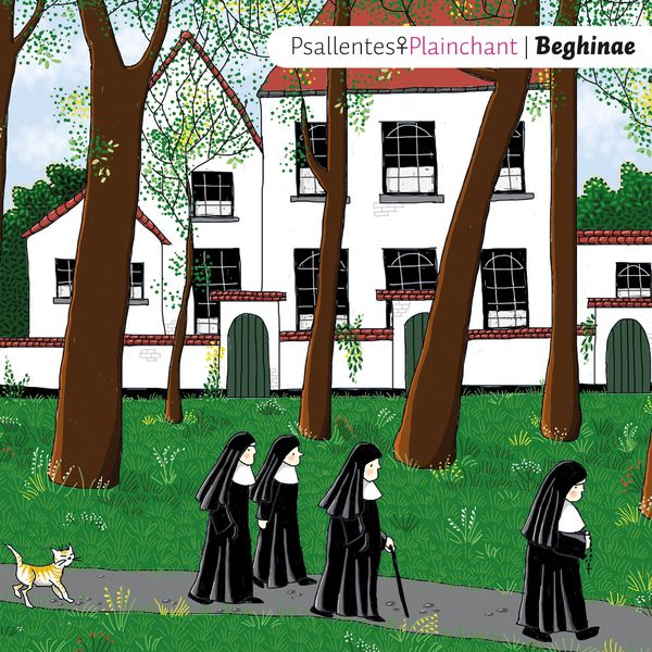Psallentes Plainchant - Beghinae