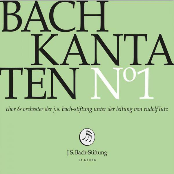 Chor der J. S. Bach-Stiftung - Bachkantaten N°1 (BWV 182, 81, 129)