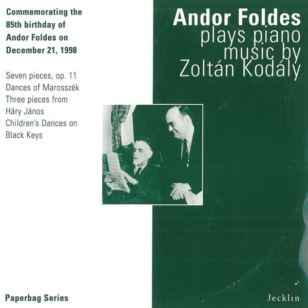 Andor Foldes - Andor Foldes Plays Piano Music by Zoltán Kodály