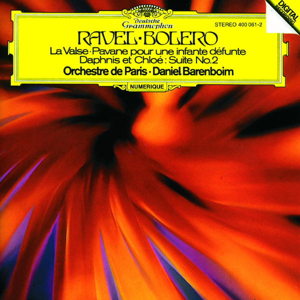Orchestre de Paris|Ravel: Boléro; Pavane pour une infante défunte; Daphnis et Chloë (2e Suite)