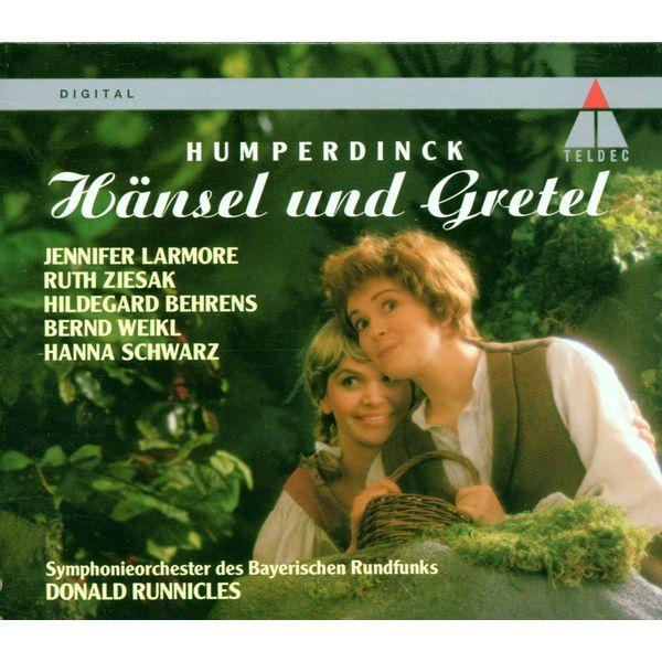 Donald Runnicles - Humperdinck : Hänsel und Gretel