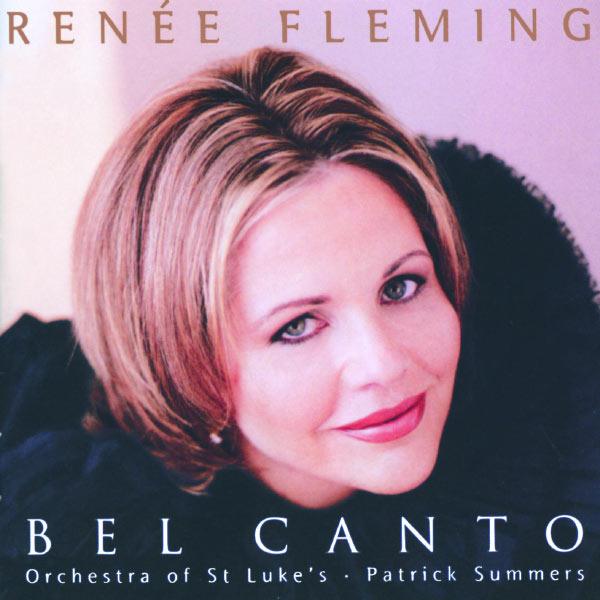 Renée Fleming - Renée Fleming - Bel Canto Scenes