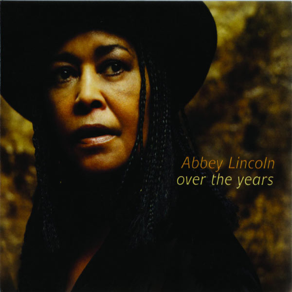 Abbey Lincoln - Over The Years