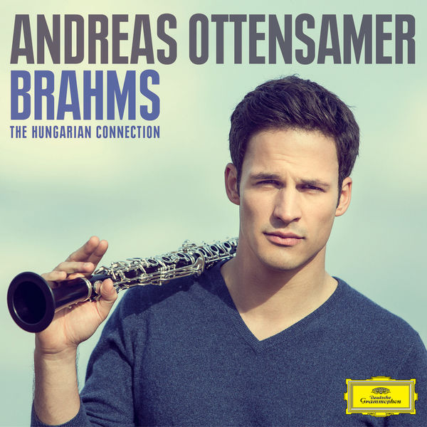 Andreas Ottensamer - Brahms: The Hungarian Connection