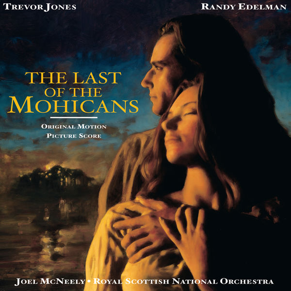 The Royal Scottish National Orchestra - The Last Of The Mohicans