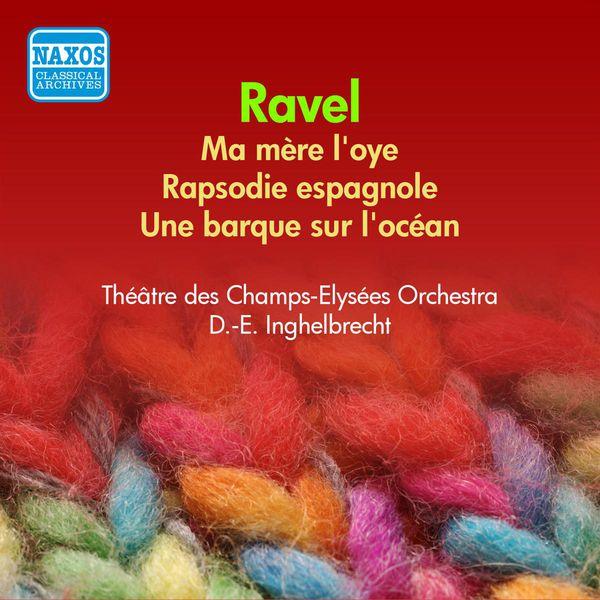 Orchestre des Champs-Elysées - Ravel: Ma Mere L'Oye / Rhapsodie Espagnole (Inghelbrecht) (1955)