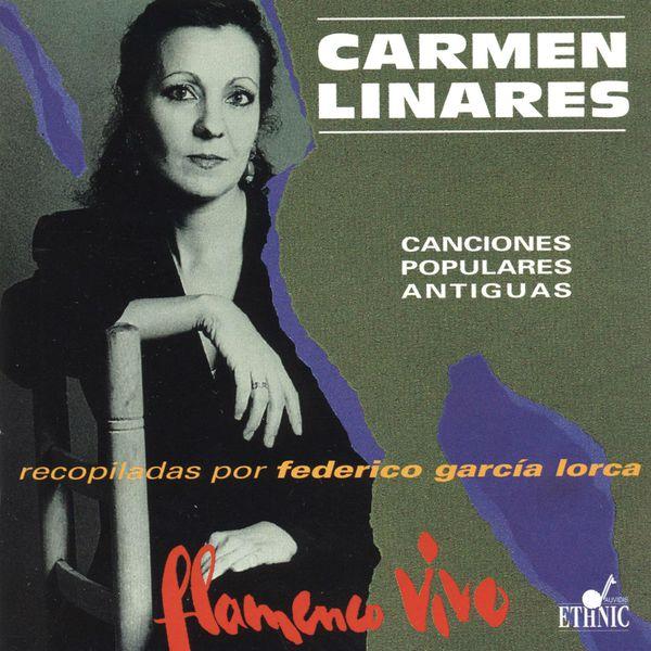 Carmen Linares Flamenco Vivo (Canciones Populares Antiguas) [Recopiladas por Federico García Lorca]