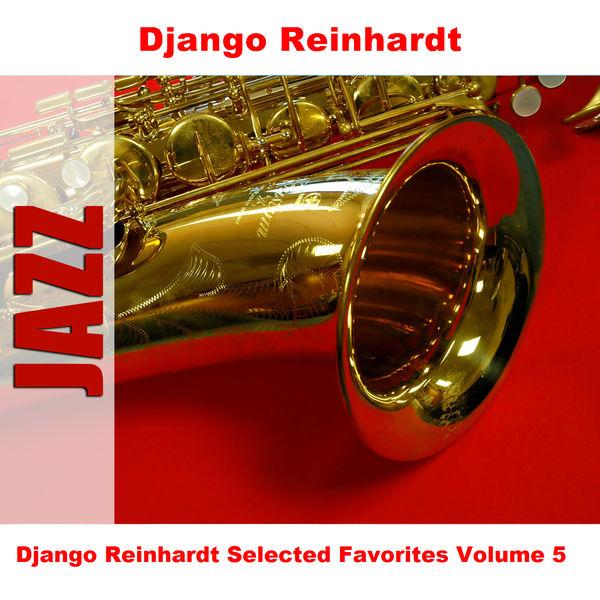 Django Reinhardt - Django Reinhardt Selected Favorites, Vol. 5