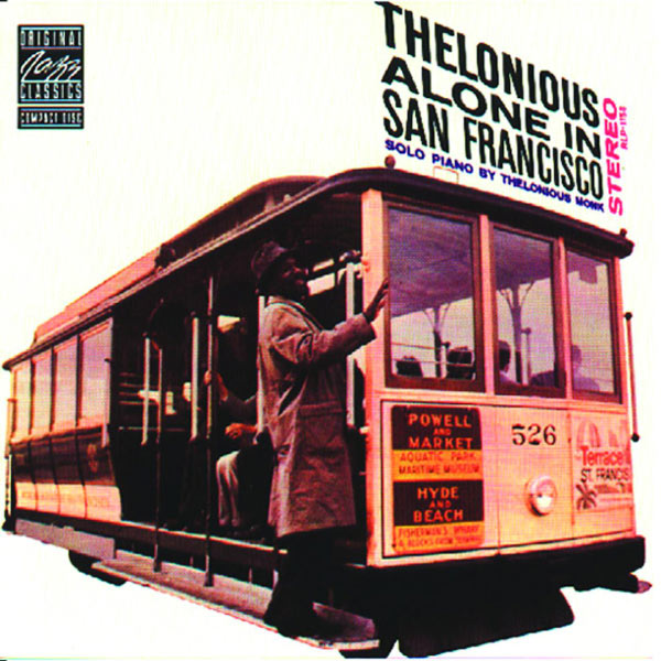 Thelonious Monk - Thelonious Alone In San Francisco (Remastered)