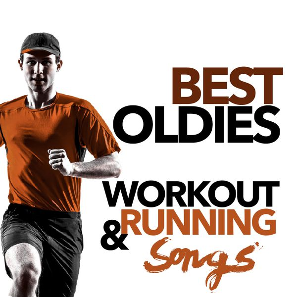 Various Artists - Best Oldies Workout and Running Songs