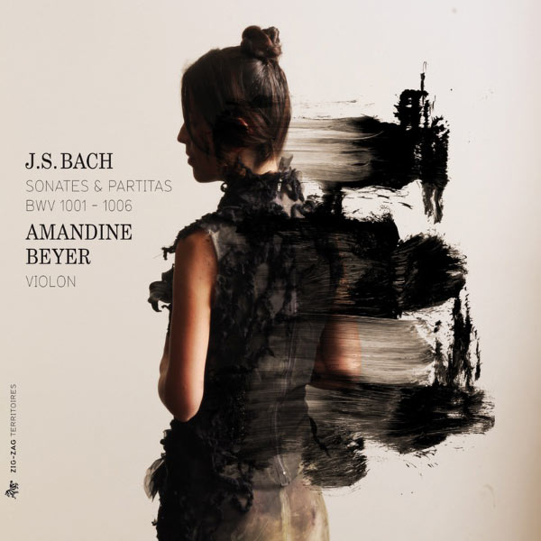 Amandine Beyer - Bach: Sonatas and Partitas for Solo Violin / Pisendel: Sonata