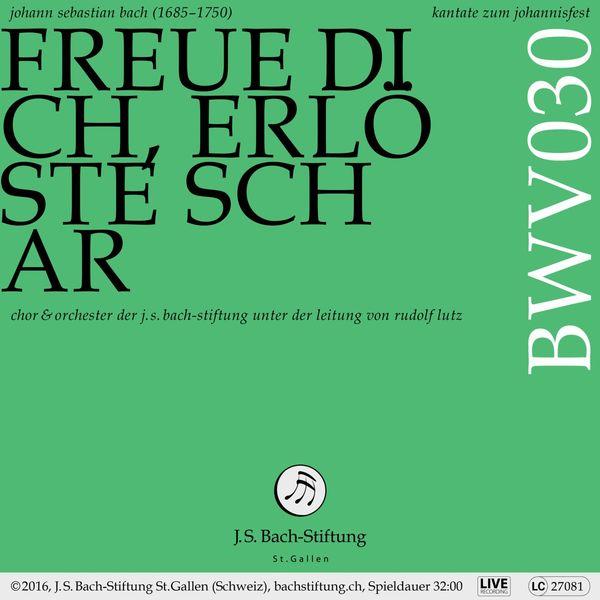 Chor der J. S. Bach-Stiftung - Bachkantate, BWV 30 - Freue dich, erlöste Schar (Live)