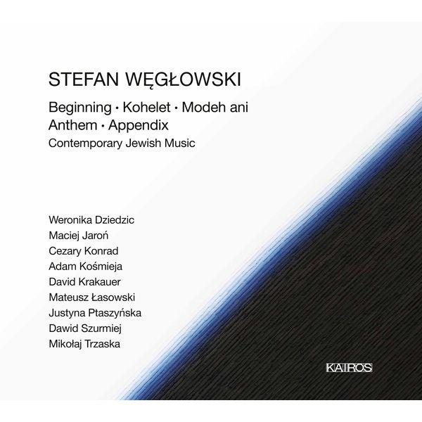 Weronika Dziedzic - Stefan Węgłowski: Contemporary Jewish Music
