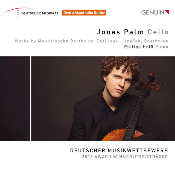 Jonas Palm - Works by Mendelssohn, Dutilleux, Janáček & Beethoven