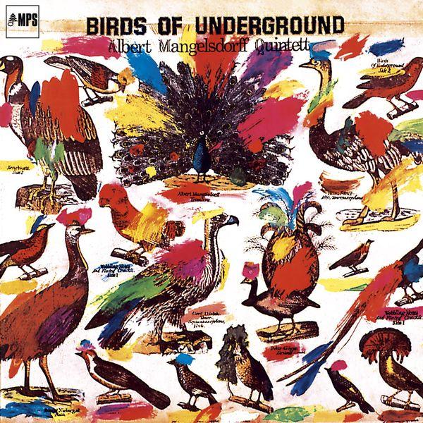 Albert Mangelsdorff - Birds of Underground