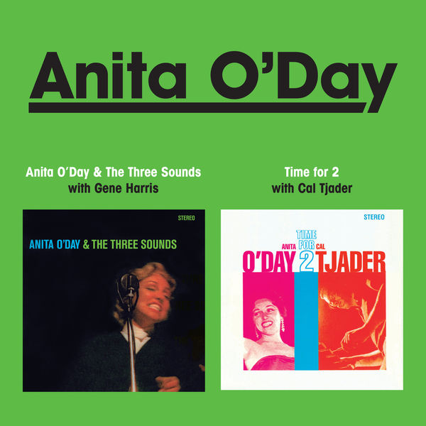 Anita O'Day - Anita O' Day and the Three Sounds + Time for 2