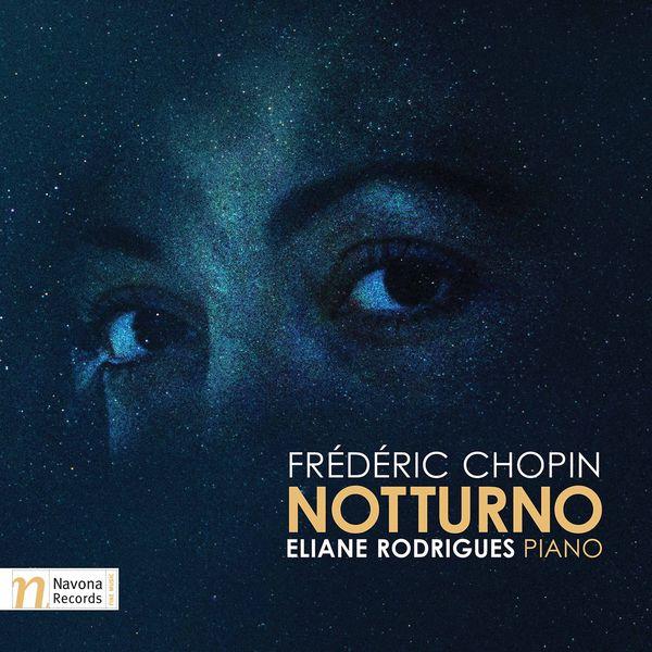 Eliane Rodrigues - Chopin: Notturno