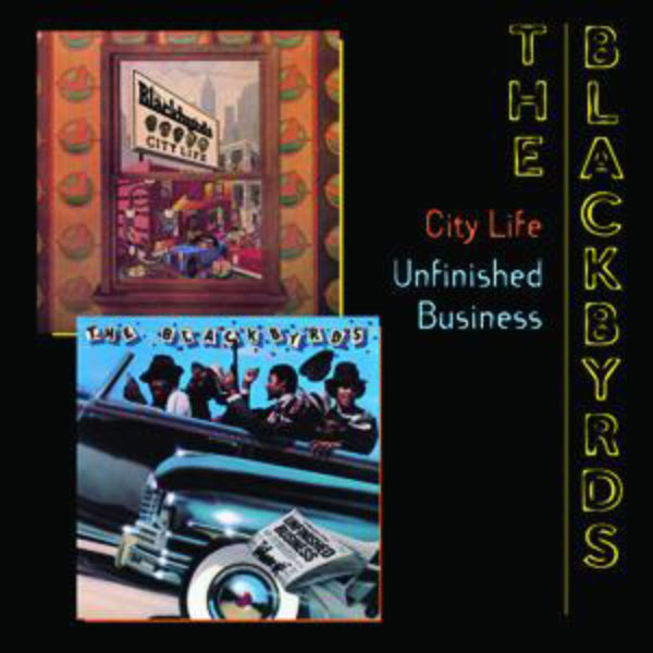 The Blackbyrds - City Life/Unfinished Business