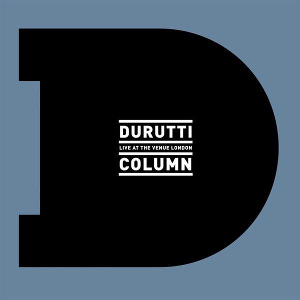The Durutti Column - Live At The Venue