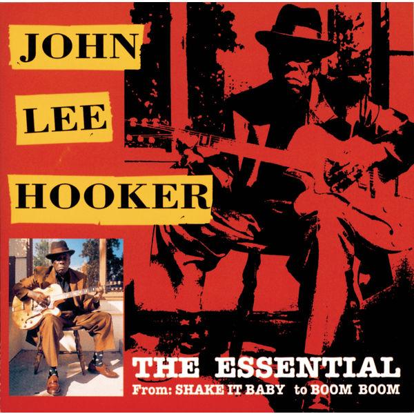 John Lee Hooker - The Essential