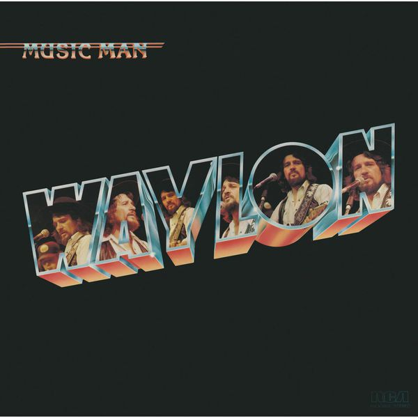 Music Man Waylon Jennings Download And Listen To The Album