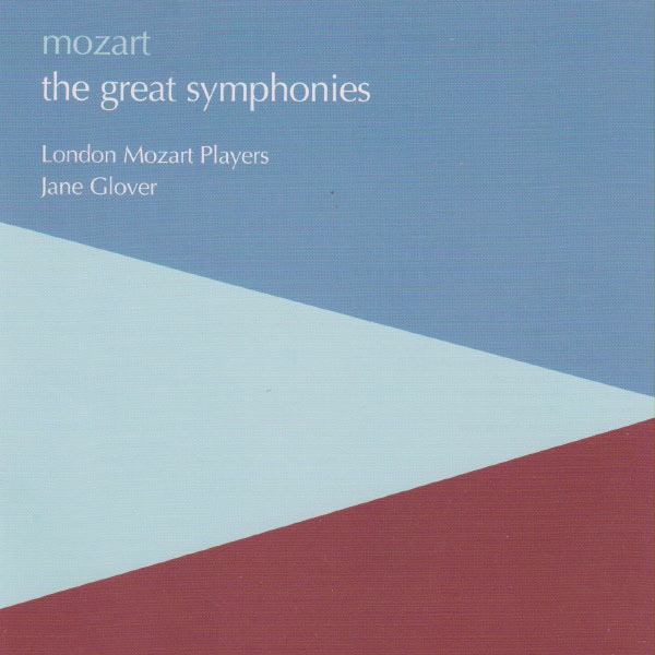 London Mozart Players - Mozart: The Great Symphonies