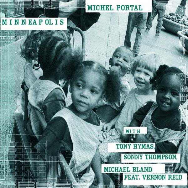 Michel Portal|Minneapolis