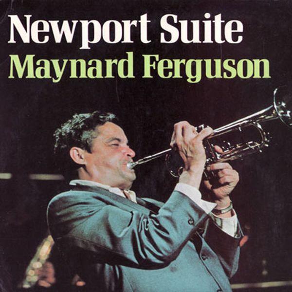 Maynard Ferguson - Newport Suite (HD 96/24)