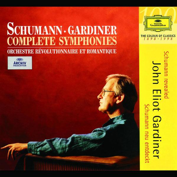 Orchestre Révolutionnaire et Romantique|Schumann: Complete Symphonies