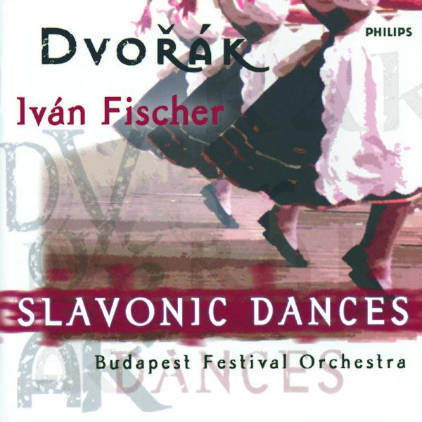 Budapest Festival Orchestra - Anton Dvorák : Slavonic Dances Opp.46 & 72