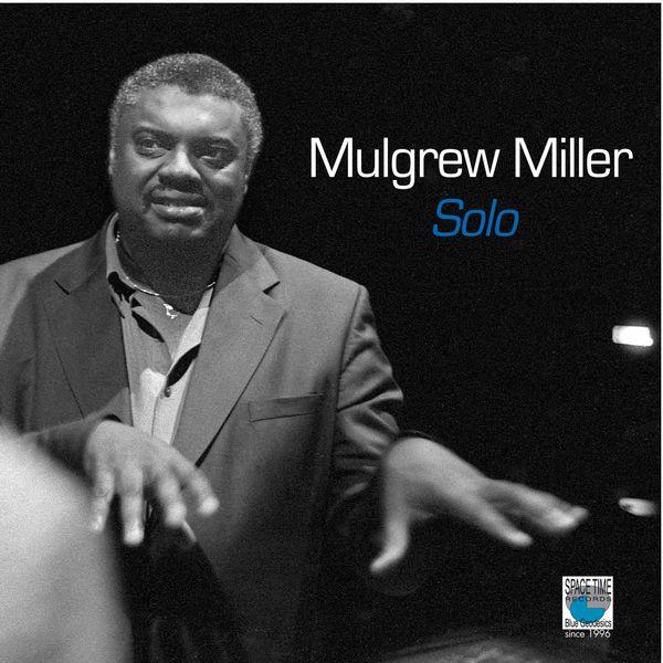 Mulgrew Miller - Solo