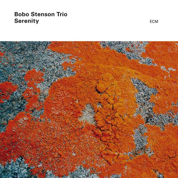 Bobo Stenson - Serenity