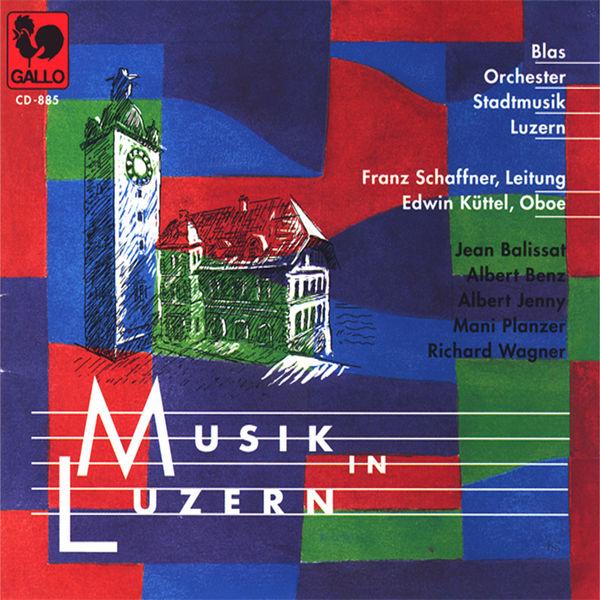 Edwin Küttel Musik in Luzern vol. 5: Blasorchester Stadtmusik Luzern