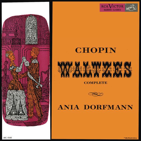 Ania Dorfmann - Ania Dorfmann Plays Chopin Waltzes