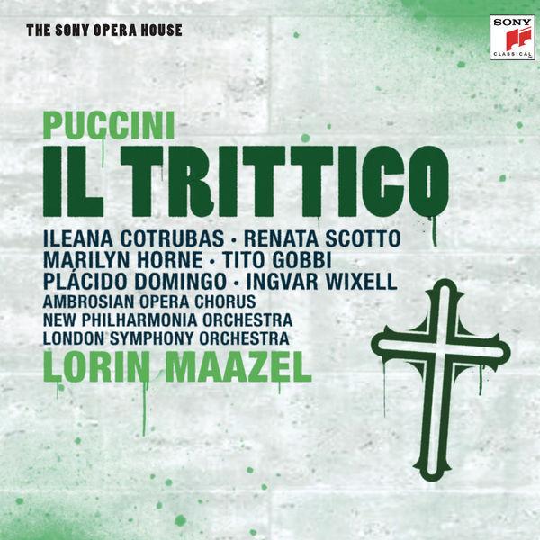 Lorin Maazel - Puccini: Il Trittico (Il tabarro, Suor Angelica & Gianni Schicchi)