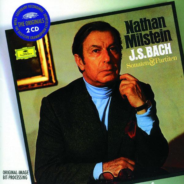 Nathan Milstein - Johann Sebastian Bach : Sonatas and Partitas