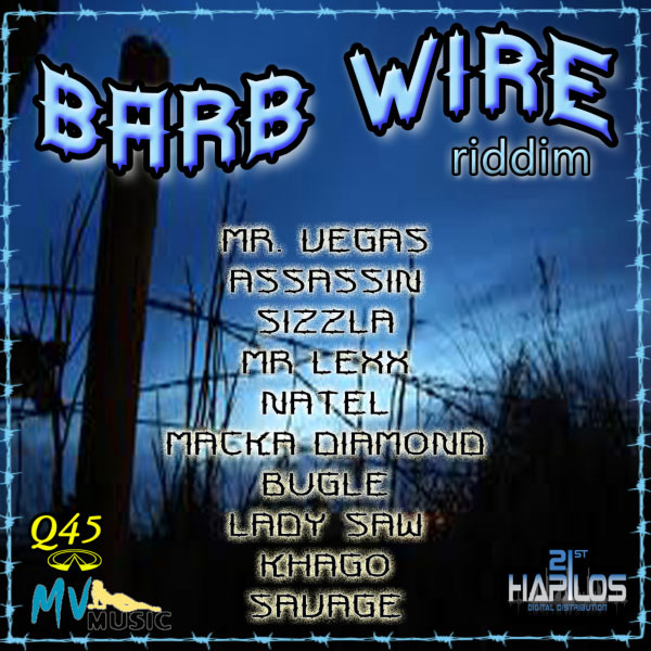 Barb Wire Riddim | Various Artists – Download and listen to the album
