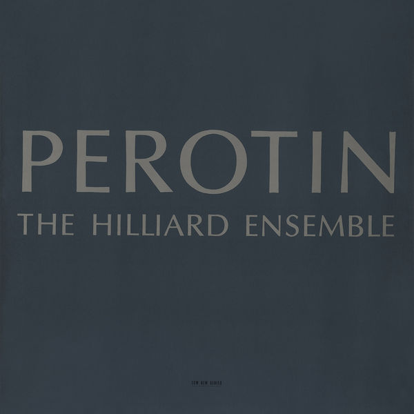 The Hilliard Ensemble - Perotin