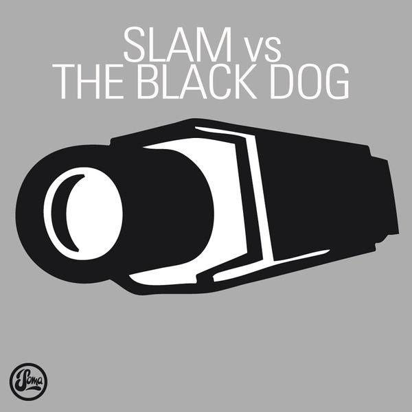Slam - Slam vs The Black Dog