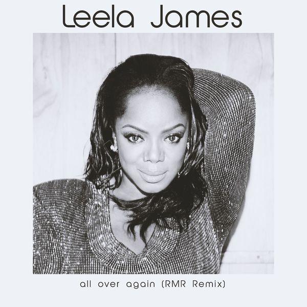 Leela James - All Over Again (RMR Remix)